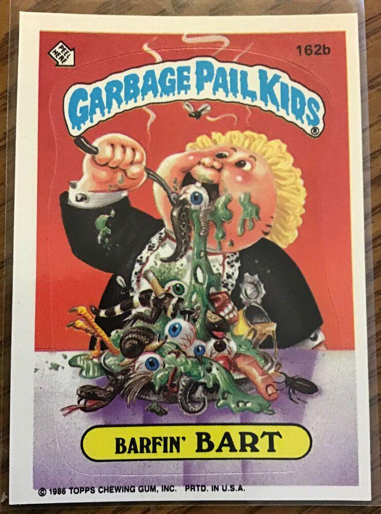 1986 Garbage Pail Kids Os4 Barfin Bart 162b Gpk Topps Nm Original Series 4 Garbagepailkids In 2020 Garbage Pail Kids Garbage Pail Kids Cards 80s Kids