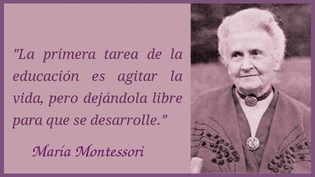 Maria Montessori Maria Montessori Frases De Educacion Y