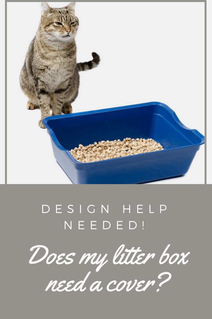 UNCOVERED OR COVERED LITTER BOXES Litter box, Litter