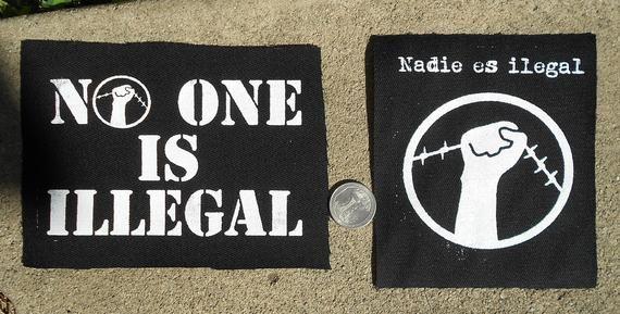 Nadie Es Ilegal/No One Is Illegal - Punk Patch