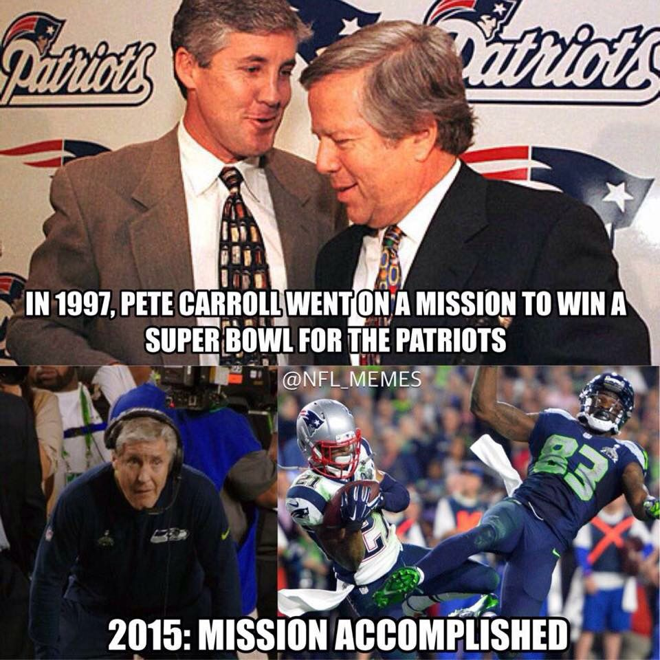 Pete Carroll Finally Wins One For The Pats Patriots Memes Nfl Memes New England Patriots Football