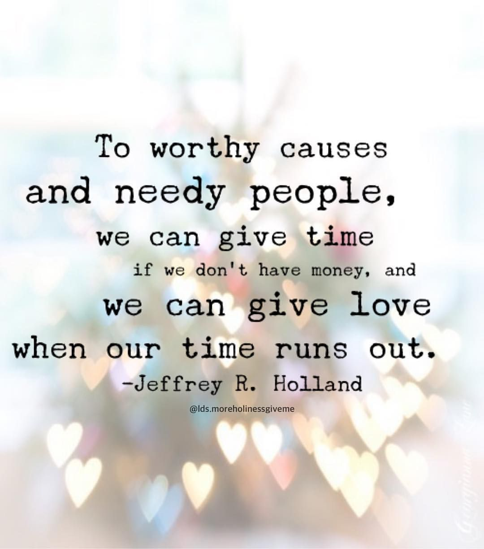 ldsquotes elderholland charity love time service