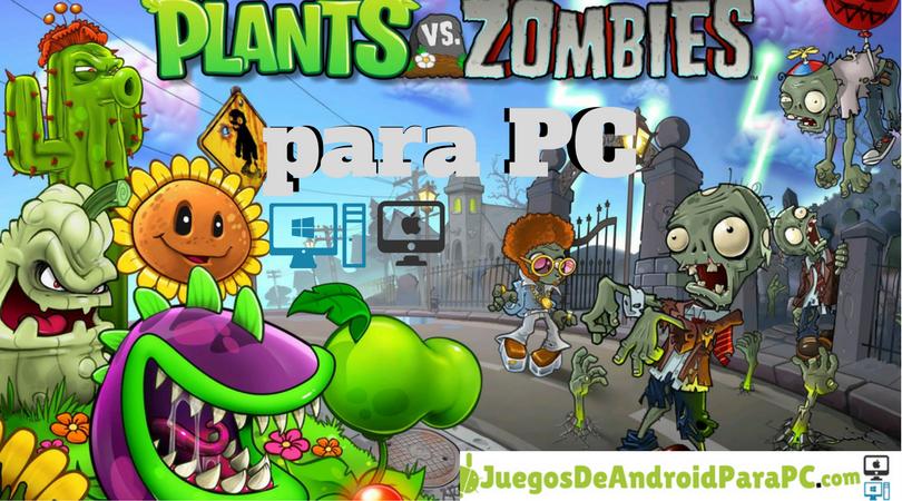 Plants vs Zombies para PC Plantas versus zombies