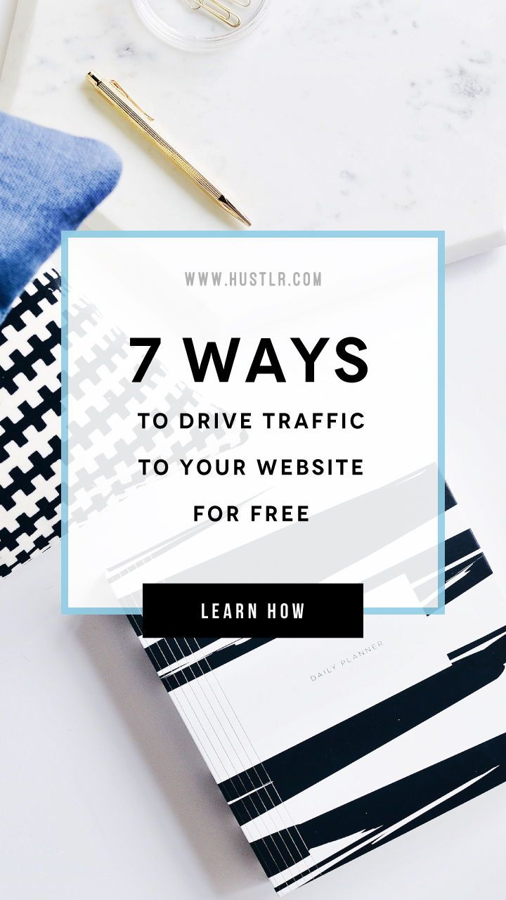 7 FREE Ways To Drive Traffic To Your Website