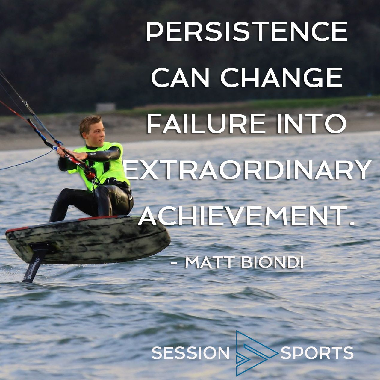 Kiteboarding Inspirational Quote Of The Day. Persistence