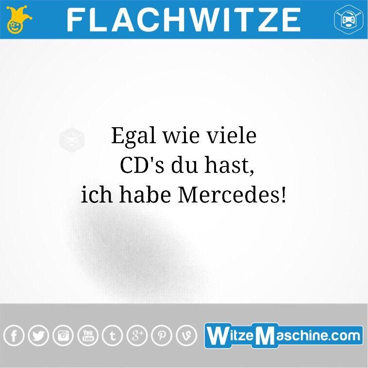 Flachwitze 208 Mercedes Haben Egal Wie Witze Flachwitze Witze