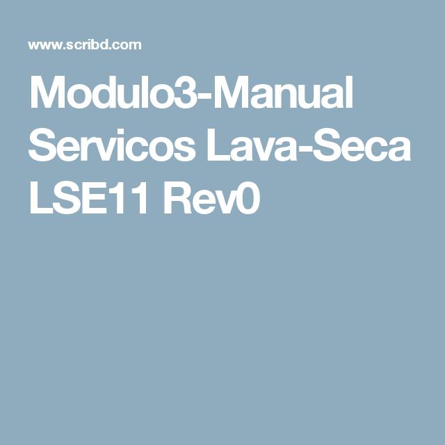 modulo3 manual servicos lava seca lse11 rev0 lava e seca eletrolux rh pinterest co uk manual maquina de lavar electrolux lse11 manual tecnico electrolux lse11