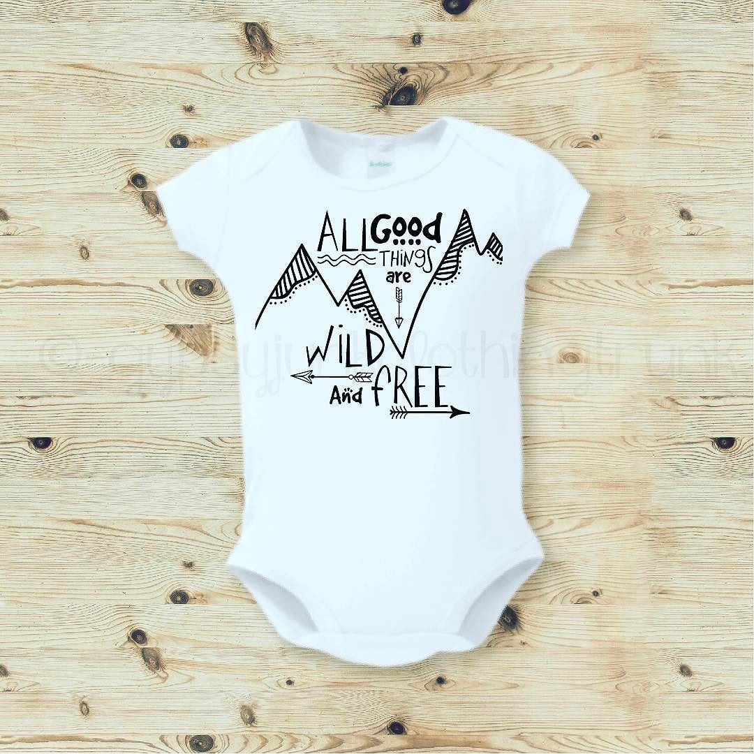 All Good Things Are Wild and Free- Boho Baby Apparel http://etsy.me ...
