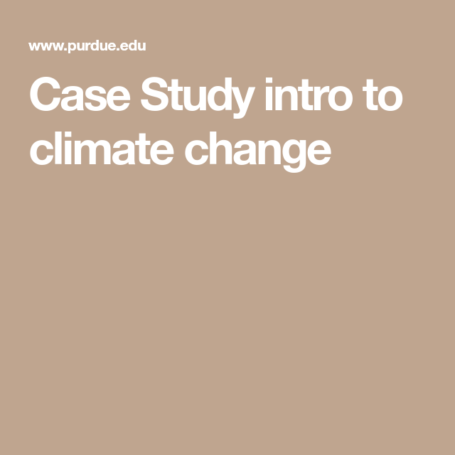 Case Study intro to climate change | Grade 10 Science
