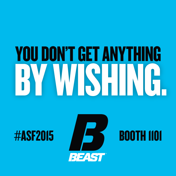 """""""You don't get anything by wishing."""" #ASF2015 #Motivation"""