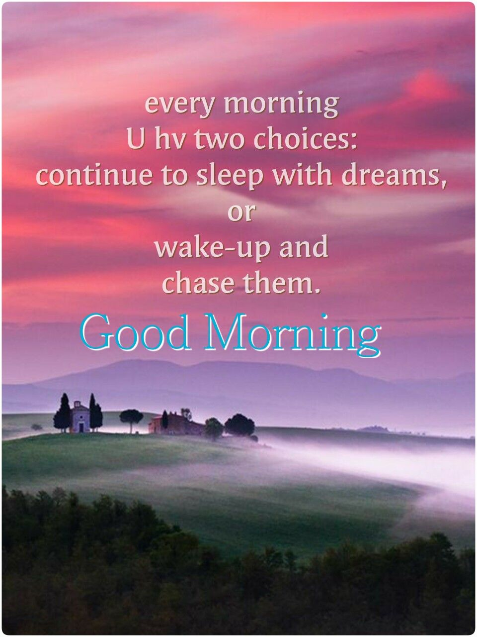 Good Morning To You I Hope You Enjoy Your Day Good Morning Quotes Beautiful Morning Quotes Morning Quotes