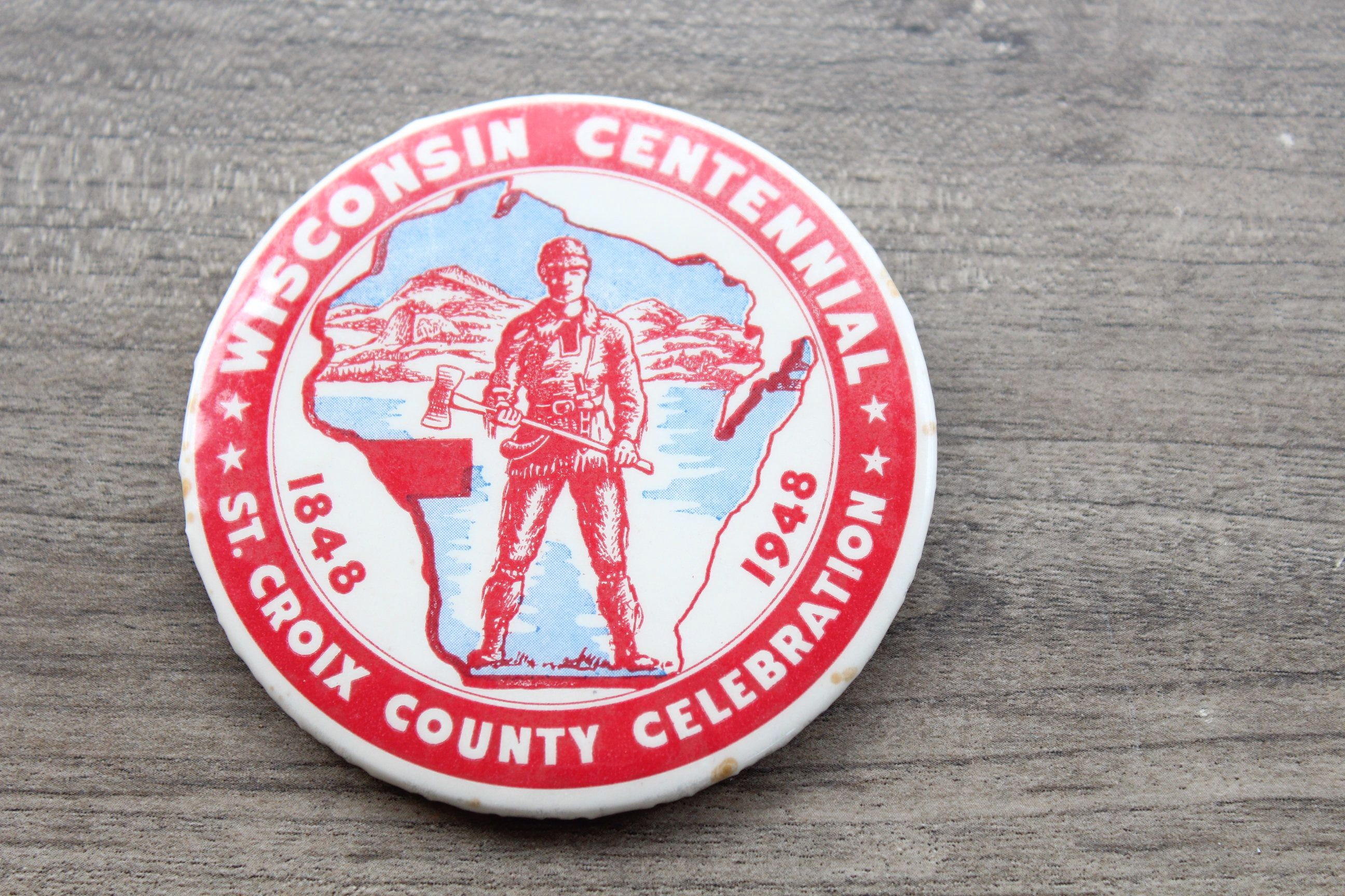 Centennial Pinback Button Wisconsin Logger Axe Etsy Buttons Pinback Pinback State Shapes