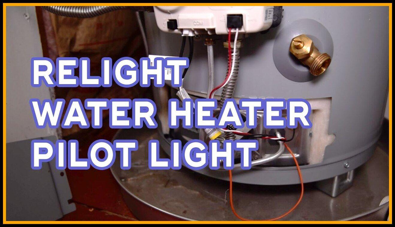 Water Heater Pilot Light Out