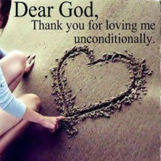 Image result for images quotes god loves me unconditional