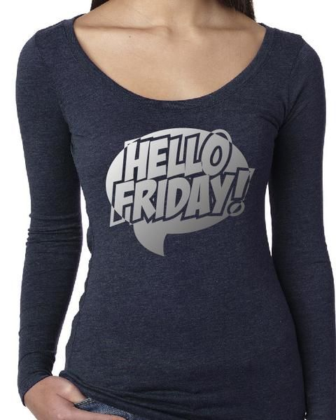 Hello Friday long sleeve tee – Karybella