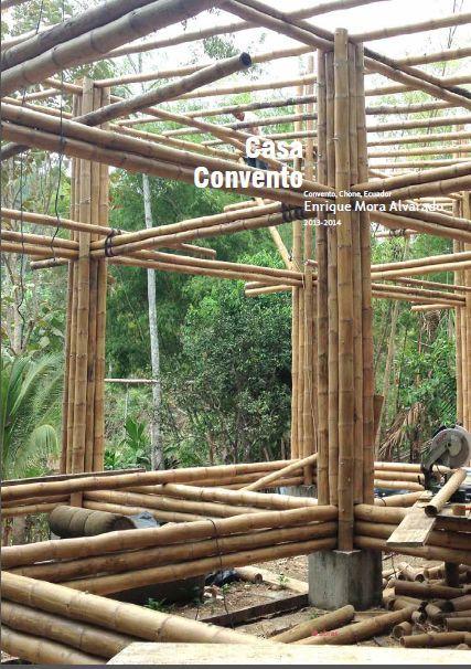 Casa convento enrique mora alvarado bambu pinterest for Casa con piscina quebrada alvarado