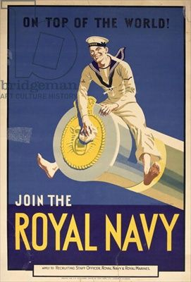 On Top Of The World Join The Royal Navy Recruiting Poster 1936 Colour Litho Royal Navy Royal Canadian Navy Naval History