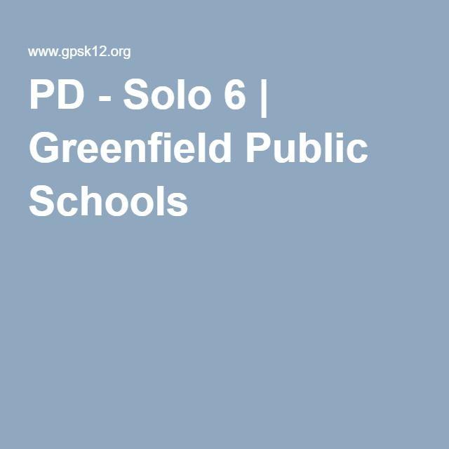 PD - Solo 6 | Greenfield Public Schools
