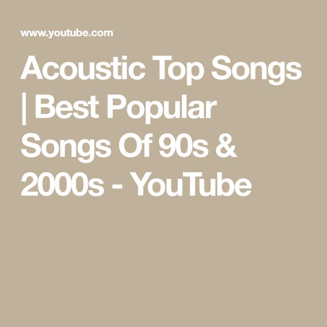 Acoustic Top Songs | Best Popular Songs Of 90s & 2000s