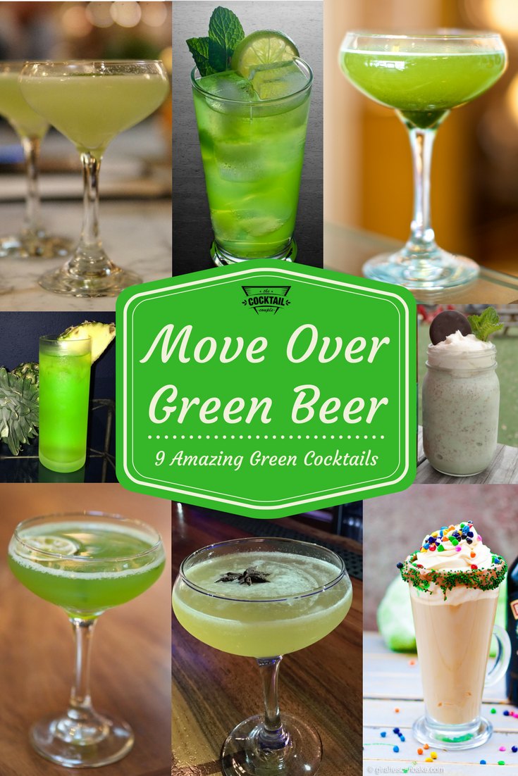 Grüne Cocktails Move Over Green Beer 9 Green Cocktails To Try Mixed Drinks