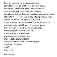 ti meriti un amore - Frida Kahlo
