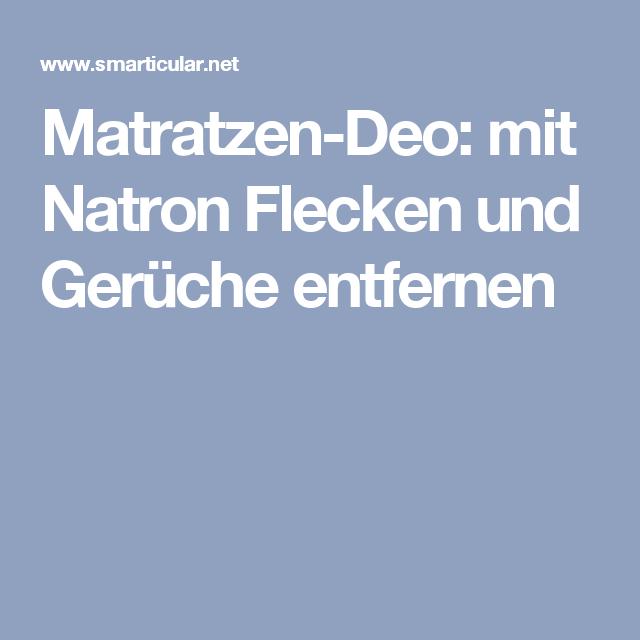 Matratzen-Deo: mit Natron Flecken und Gerüche entfernen | Natron ...