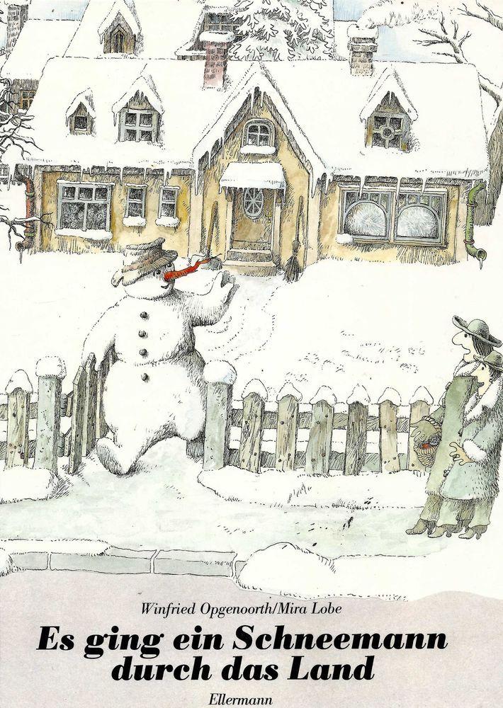 Es ging ein Schneemann durch das Land * Winfried Opgenoorth Mira Lobe 1992