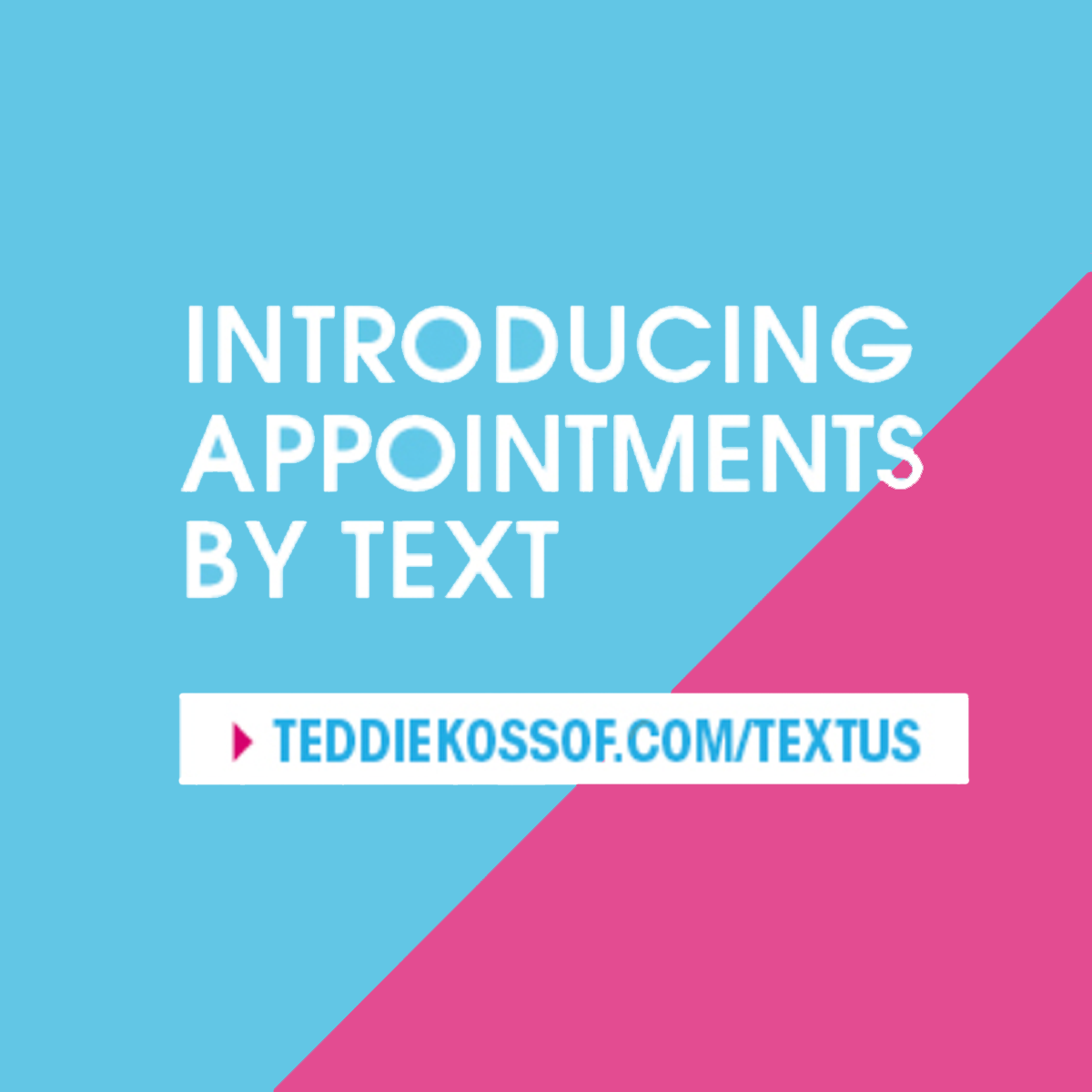 Text us anywhere, anytime to schedule your next
