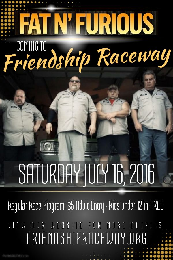 tommy christmas and his boys from the discovery channels fat n furious are coming to friendship raceway bring the entire family out on saturday - Tommy Christmas