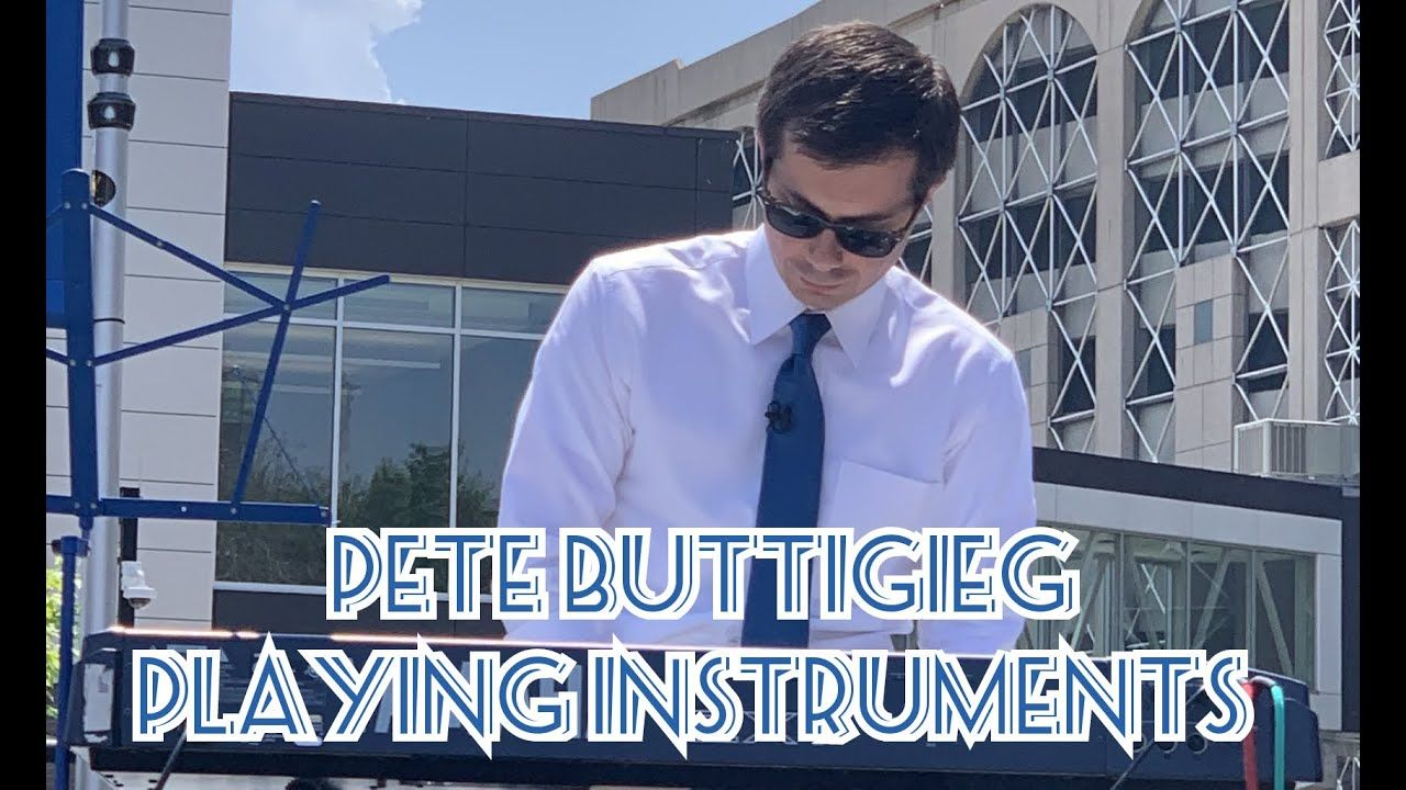 Pete Buttigieg Playing Instruments Pete Instruments