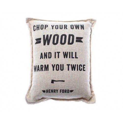Chop Wood Balsam Pillow