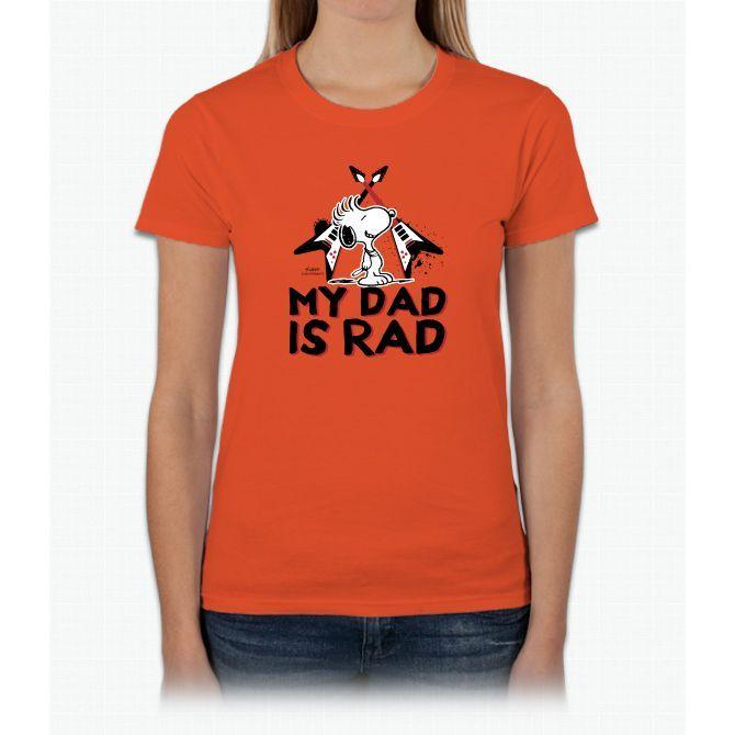 Snoopy: My Dad Is Rad Ladies T-Shirt