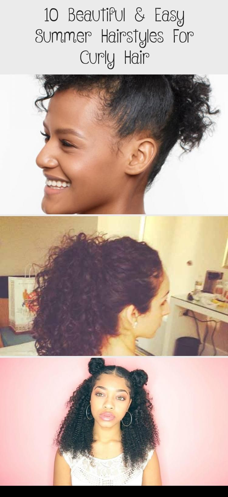 10 Beautiful Easy Summer Hairstyles For Curly Hair In 2020 Curly Hair Styles Summer Hairstyles Easy Summer Hairstyles