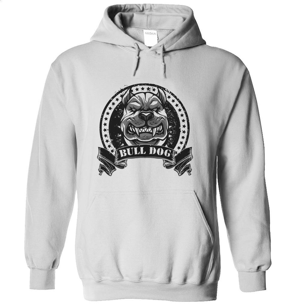 BULL DOG T Shirts, Hoodies, Sweatshirts - #clothing #shirt designs. CHECK PRICE => https://www.sunfrog.com/Pets/BULL-DOG-White-Hoodie.html?id=60505