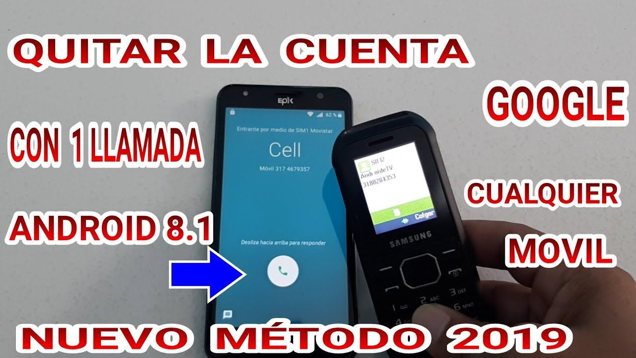 Sin Pc Quitar Eliminar Cuenta Google Android 8 1 8 0 Remover How
