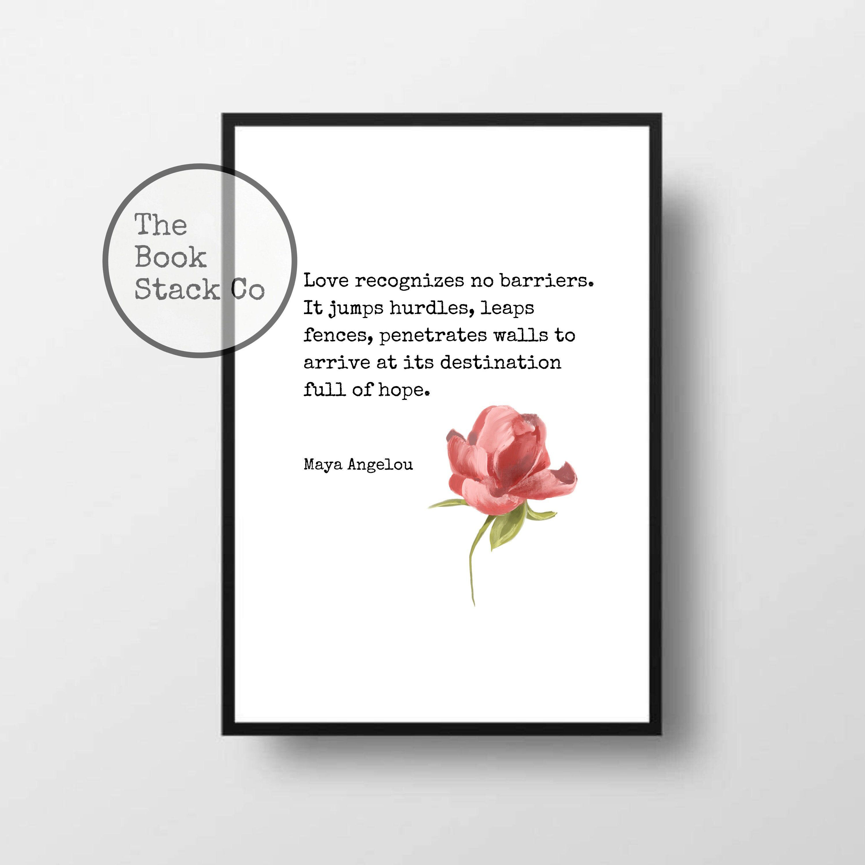 Maya Angelou Quote - Love Recognizes No Barriers, Typography Print, Literary Art, Change Quote, Minimalist Decor, Instant Digital Download - #- #Angelou #art #Barriers, #change #decor #Digital #Download #instant #Literary #love #maya #minimalist #no #print #quote #Recognizes #Typography