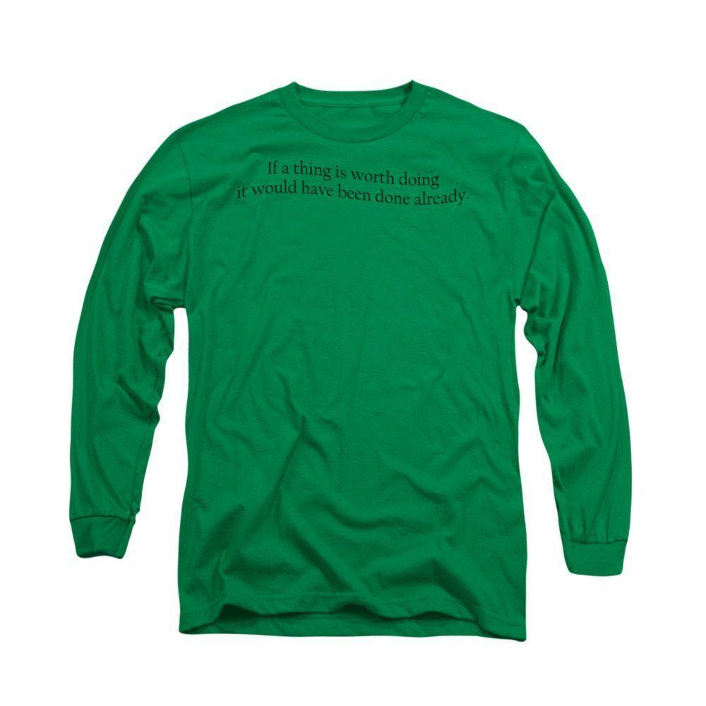 Worth Doing Adult Long Sleeve T-Shirt