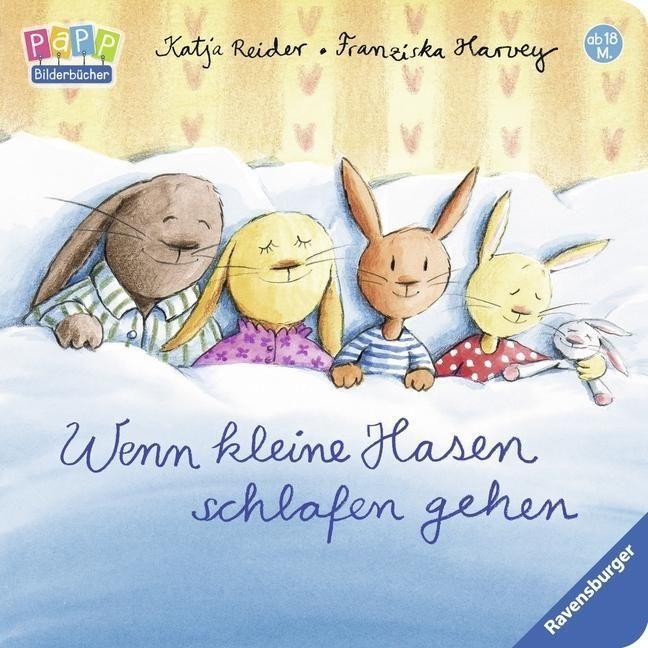 , Wenn kleine Hasen schlafen gehen (Buch (kartoniert)), Katja Reider, Franziska Harvey, My Babies Blog 2020, My Babies Blog 2020