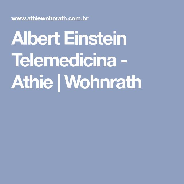 Albert Einstein Telemedicina Athie Wohnrath Einstein Arquitetura Hospitalar