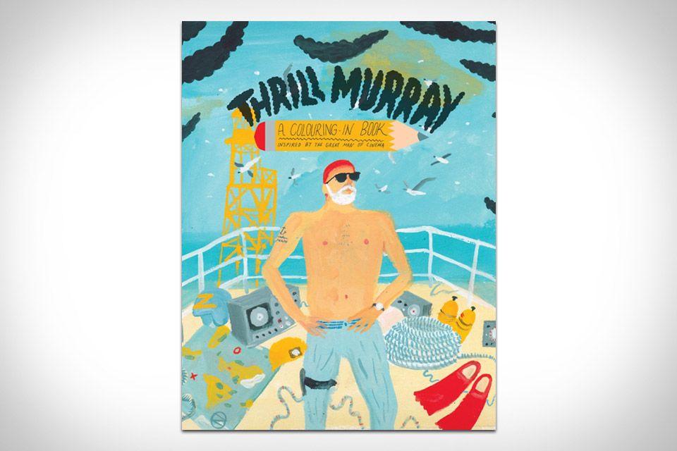 Thrill Murray - Bill Murray coloring book