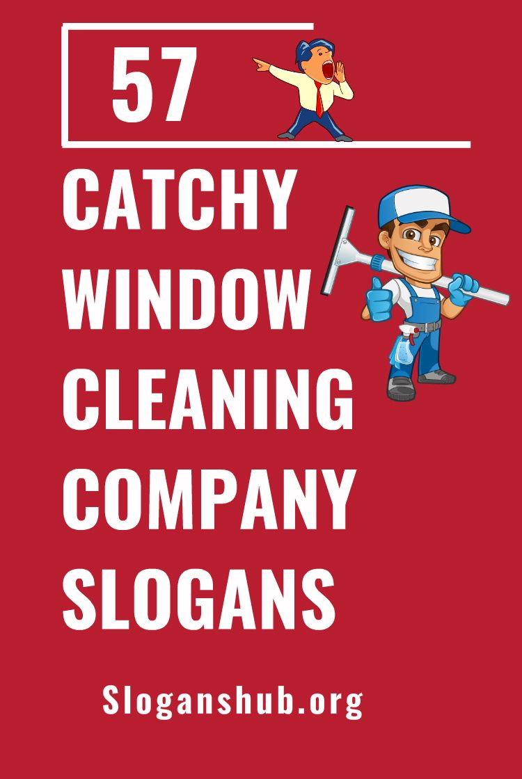 57 catchy window cleaning company slogans we u0026 39 re glad to