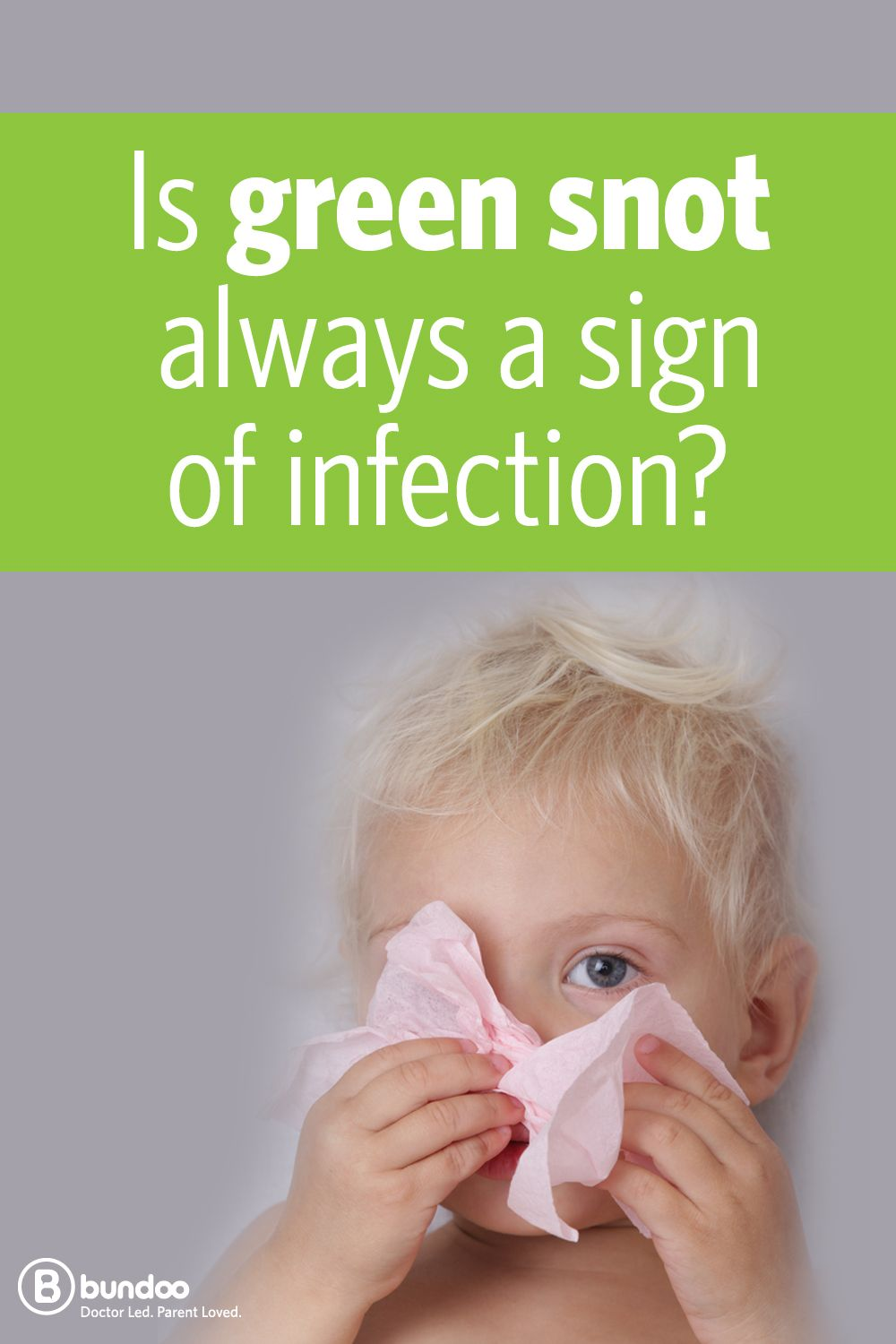 Green snot in children - a sign of infection