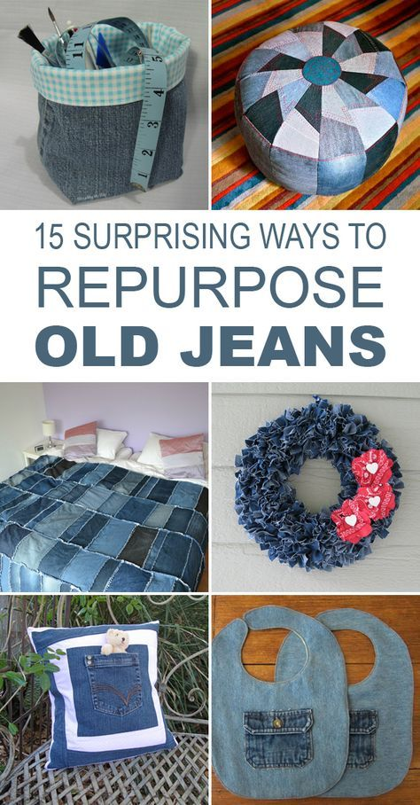 15 Genius Ways to Reuse Old Jeans -   22 recycled crafts jeans