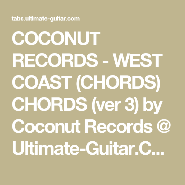 Coconut Records West Coast Chords Chords Ver 3 By Coconut