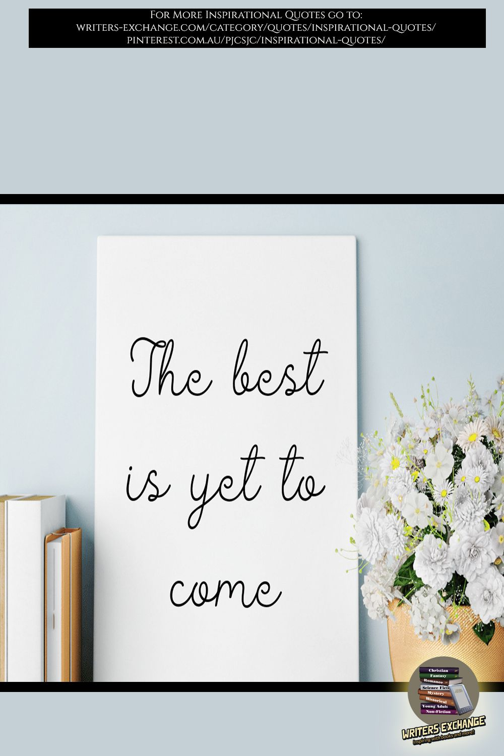 The best is yet to come... inspirational quote