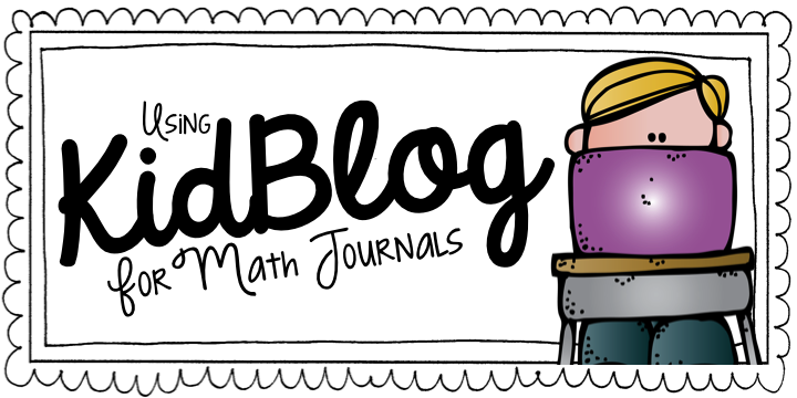 Using KidBlog for Math Journals! Math journals, Teaching