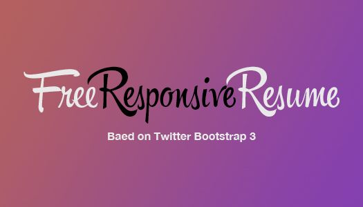 Free Responsive Resume Template Built Using Twitter Bootstrap