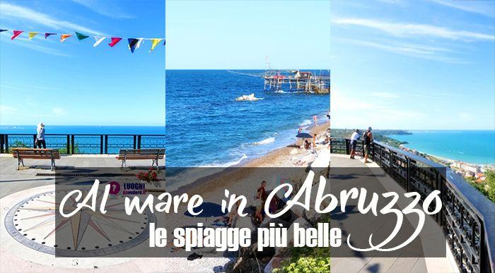 Le 10 spiagge più belle in Abruzzo dove andare al mare ...