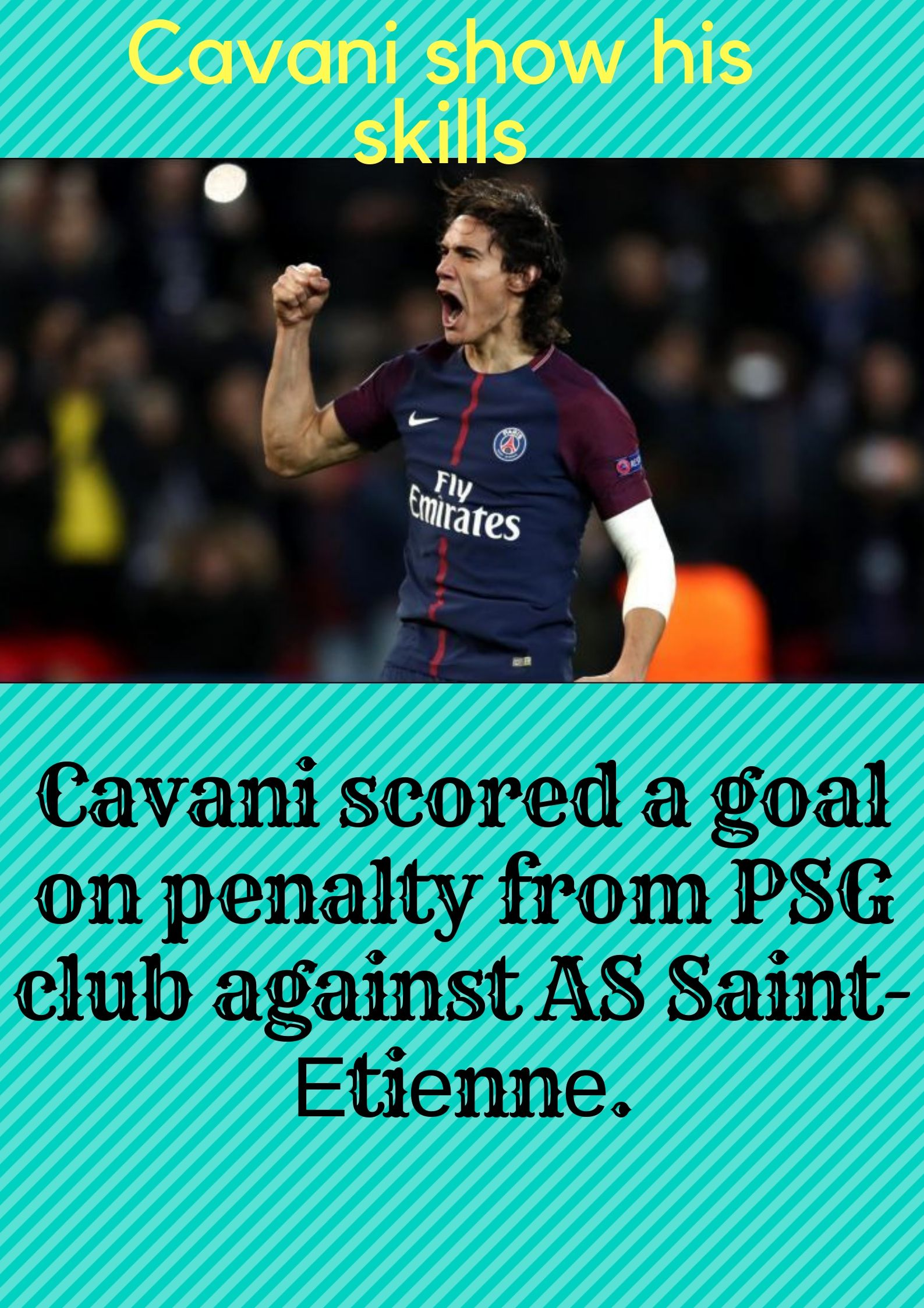 Cavani is famous player and now again show his skills