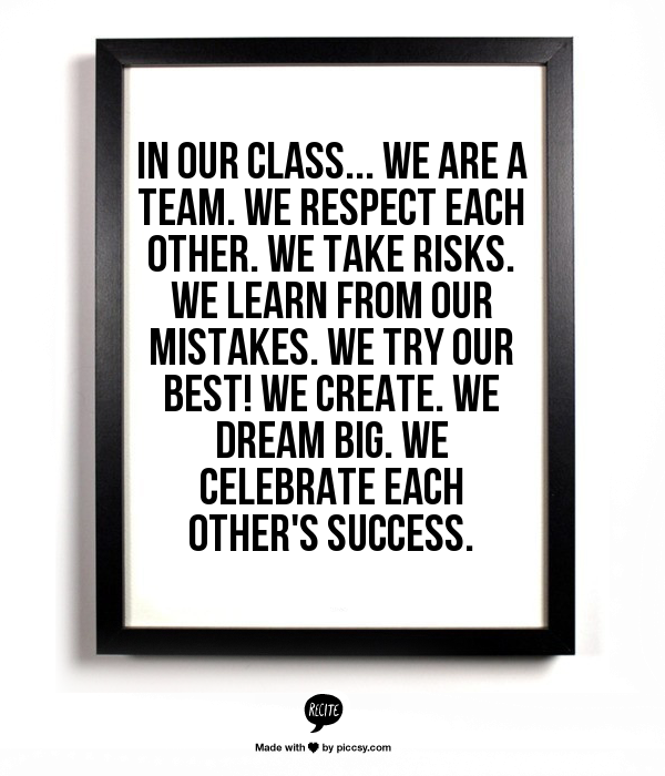 Respect Each Other: In Our Class... We Are A TEAM. We Respect Each Other. We